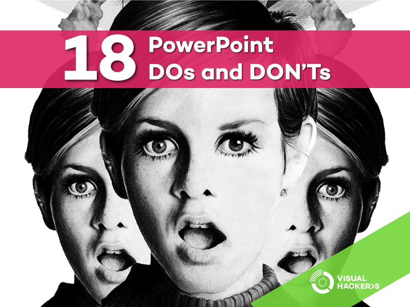 18 PowerPoint Dos and Don'ts