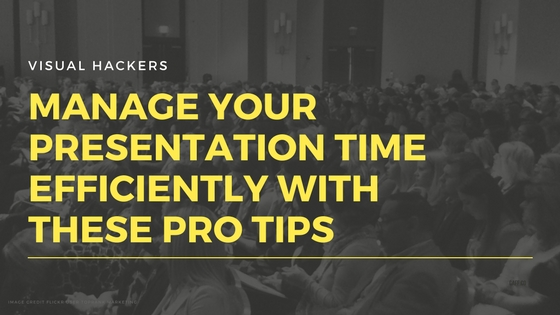 Manage Your Presentation Time Efficiently With These Pro Tips