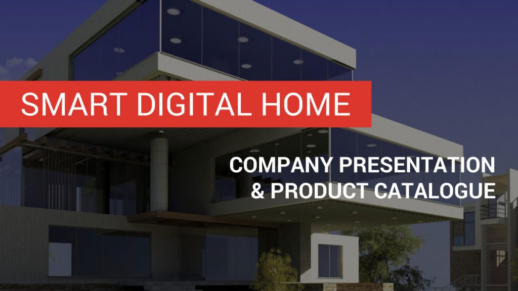 Smart Digital Home | Sales presentation