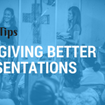 5 Pro Tips For Giving Better Presentations