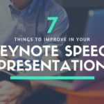7 Things To Improve In Your Keynote Speech Presentation