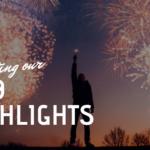 2019 Higlights